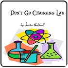 Don&#039;t Go Changing Lab