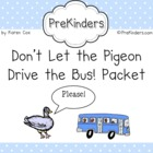 Don't Let the Pigeon Drive the Bus: Activity Packet