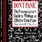 Don't Panic: Procrastinator's Guide to Writing an Effectiv