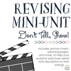 Don't Tell. Show! {A Revising Mini-Unit for Writing}