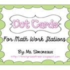 Dot Cards: For Math Work Stations