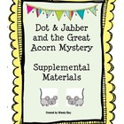 Dot & Jabber- First Grade Reading Street Supplemental Materials