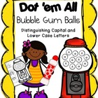 Dot 'em All Gum Balls {Capital and Lowercase Letters}