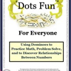 Dots Fun for Everyone: Math Activities &amp; Games Using Dominoes