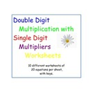 Double Digit Multiplication Single Digit Multipliers
