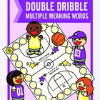 Double Dribble Multiple Meaning Words