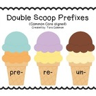 Double Scoop Prefixes