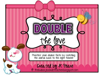 Double the Love- Valentine Themed Adding Doubles Math Center