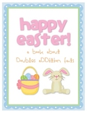 Doubles Addition: An Easter Themed Unit