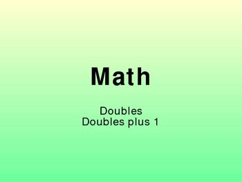 Doubles & Double Plus One Math Facts