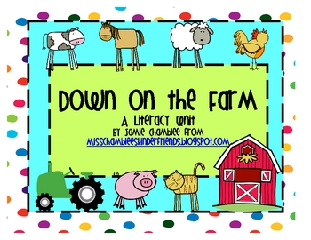 Down on the Farm: Literacy Unit