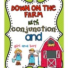 Down on the Farm with Conjunction And