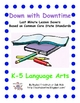 Down with Downtime: K-5 Language Arts