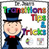 Dr. Jean's Transition Tips & Tricks
