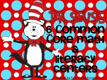 Dr. Seuss Common Core Math & Literacy Centers