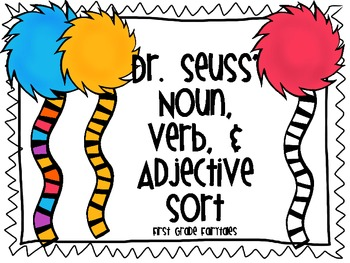 Dr. Seuss Noun, Verb, Adjective Sort