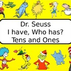 Dr. Seuss style I have, Who Has? with Tens and Ones
