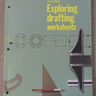 "Drafting Workbook:  ""Exploring Drafting Worksheets"""