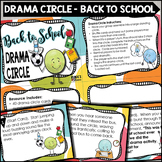Drama Circle - Back To School