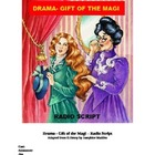 Drama -  Gift of the Magi - Radio Script