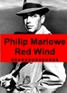 Drama - Philip Marlowe - The Red Wind