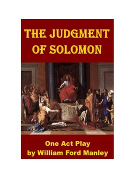 Drama - The Judgement of Solomon - A One Act Play