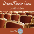 Drama/Theater Class Syllabus