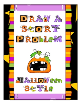 Draw a Story Problem - Halloween Style