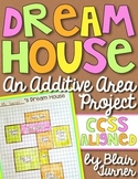 Dream House: An Additive Area Project (Common Core FREEBIE!)