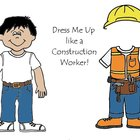 Dress Me Up like a Construction Worker - Community Helpers