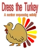 Dress the Turkey Number Sequencing 1-15 Math Game