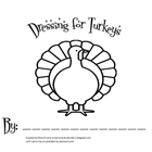 Dressing for Turkeys