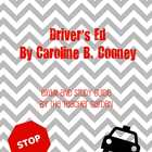 Driver's Ed (by Caroline B. Cooney) Exam, Study Guide, and Key