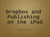 Dropbox and Publishing on the iPad
