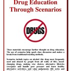 Drug Education Through Scenarios, Activities and Handouts