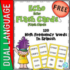 Dual Language Immersion: Dolch Word Flash Cards &#039;Echo&#039; Sty