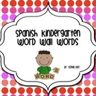 Spanish Kindergarten Word Wall Cards (Texas Edition)