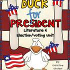 Duck for President: Literature &amp; Election Unit