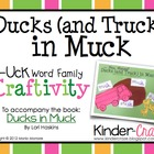 Ducks (and Trucks) in Muck Craftivity (-uck word family)