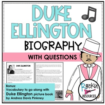 Duke Ellington Biography, Assessment, Vocabulary and Vocab