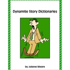 Dynamite Story Dictionaries