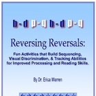 Dyslexia Reversing Reversals:Orton Gillingham, sequence &amp; 