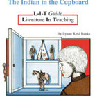 Indian in the Cupboard: L-I-T Guide