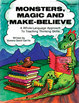 Monsters, Magic and Make-Believe