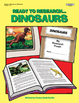 Ready to Research: Dinosaurs