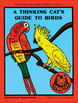 Thinking Cat's Guide to Birds