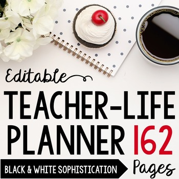 EDITABLE Classroom Organizer for Middle/High School Teachers: Black/White Theme