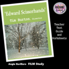 EDWARD SCISSORHANDS - Teacher Text Guide and Worksheet