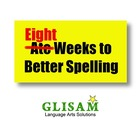 EIGHT WEEKS OF SPELLING LESSONS & REINFORCEMENT