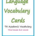 ELA Vocabulary Word Cards grade 3